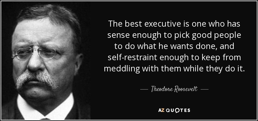 T Roosevelt Executive Quote